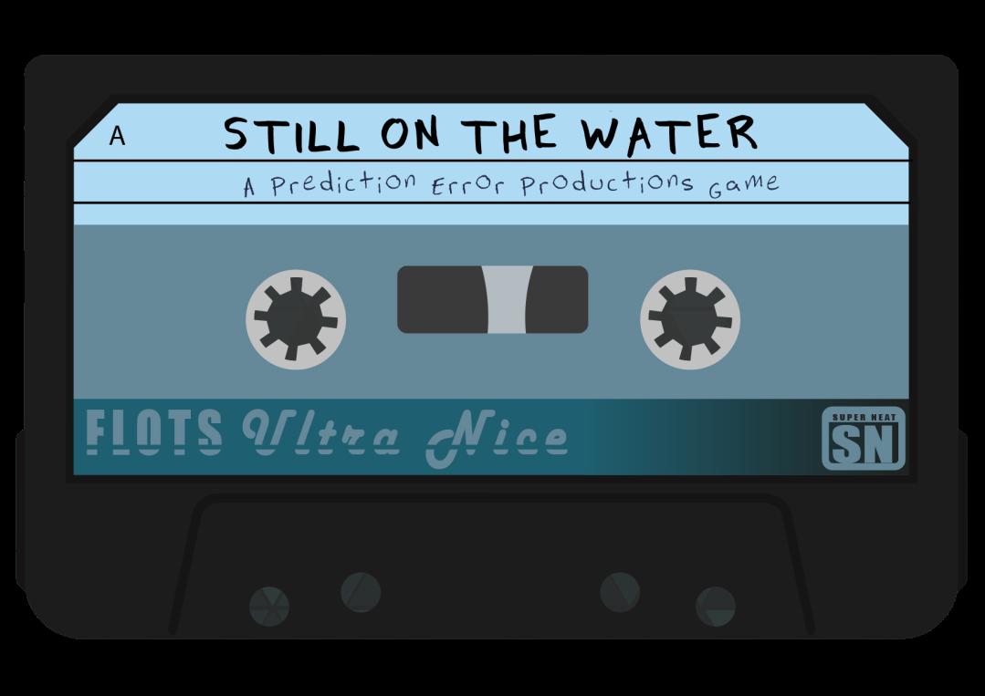 STILL ON THE WATER